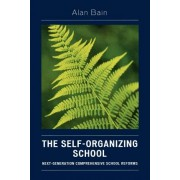 The Self-organizing School by Alan Bain