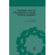 Marriage and Its Dissolution in Early Modern England, Volume 3
