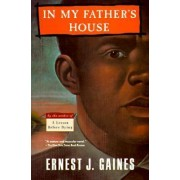 In My Father's House by Ernest J Gaines