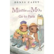 Minnie and Moo Go to Paris by Denys Cazet