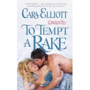 To Tempt a Rake by Cara Elliot