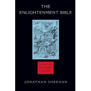 The Enlightenment Bible by Jonathan Sheehan