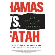 Hamas Vs. Fatah by Jonathan Schanzer