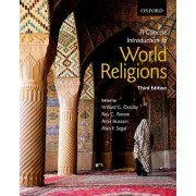 A Concise Introduction to World Religions by Willard G. Oxtoby