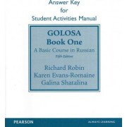 SAM Answer Key for Golosa by Richard M. Robin