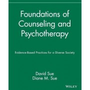 Foundations of Counseling and Psychotherapy by David Sue
