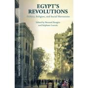 Egypt's Revolutions: Politics, Religion, and Social Movements
