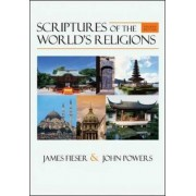 Scriptures of the World's Religions by James Fieser