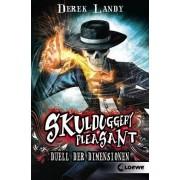 Skulduggery Pleasant 07. Duell der Dimensionen by Derek Landy