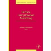 Surface Complexation Modelling: Volume 11 by Johannes Lutzenkirchen