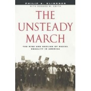 The Unsteady March by Philip A. Klinkner