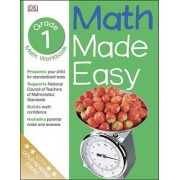 Math Made Easy: First Grade by DK Publishing