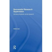 Successful Research Supervision by Anne Lee