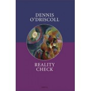Reality Check by Dennis O'Driscoll