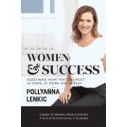 Women & Success: Redefining What Matters Most at Home, at Work and at Play