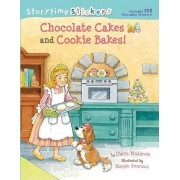 Storytime Stickers: Chocolate Cakes and Cookie Bakes! by Diane Muldrow