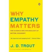 Why Empathy Matters by Associate Professor of Philosophy J D Trout