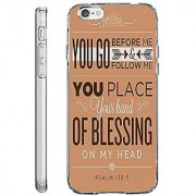iPhone 6 Plus Back Cover Protector Case 5.5 Inch You Go Before Me Follow Me You Place Your Hand of Blessing on My Head P