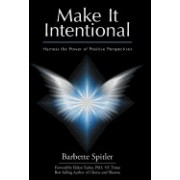 Make It Intentional: Harness the Power of Positive Perspectives