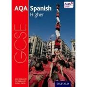 AQA GCSE Spanish: Higher Student Book by John Halksworth