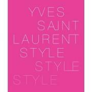 Yves Saint Laurent by The Foundation Pierre Berge - Yves Saint Laurent