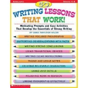 50 Writing Lessons That Work! by Carolyn R Miller