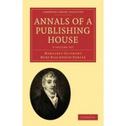 Annals of a Publishing House 3 Volume Set by Mrs. Oliphant