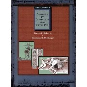 Anatomy and Dissection of the Fetal Pig by Warren F. Walker