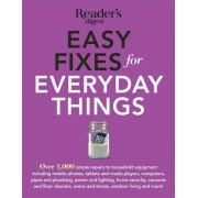 Easy Fixes for Everyday Things by Reader's Digest