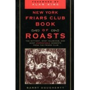 New York Friars Club Book of Roasts by Barry Dougherty