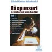 Raspunsuri la intrebari ale lumii de astazi vol.1 - Nicolae Velimirovici