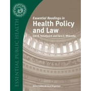Essential Readings in Health Policy and Law by Joel B. Teitelbaum