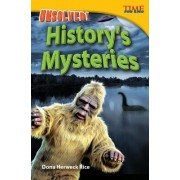 Unsolved! History's Mysteries (Advanced) by Dona Rice