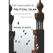 The Challenge of Political Islam by Rachel Scott