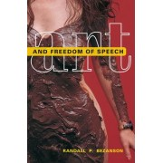 Art and Freedom of Speech by Randall P. Bezanson