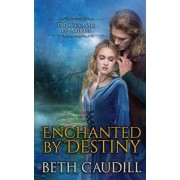 Enchanted by Destiny