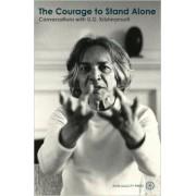The Courage to Stand Alone by U. G. Krishnamurti