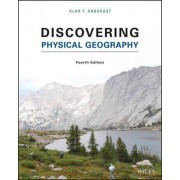Discovering Physical Geography by Alan F Arbogast