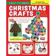 Easy-To-Make Christmas Crafts for Kids by Twin Sisters(r)