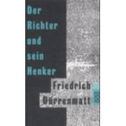 Der Richter Und Sein Henker by Durrenmatt