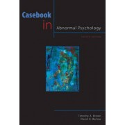 Casebook in Abnormal Psychology by Professor Timothy A Brown