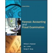 Forensic Accounting and Fraud Examination by William S. Hopwood
