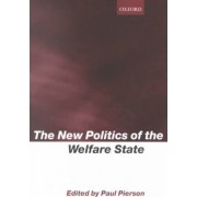 The New Politics of the Welfare State by Paul Pierson