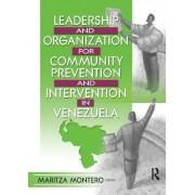 Leadership and Organization for Community Prevention and Intervention in Venezuela by Maritza Montero