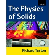 The Physics of Solids by Richard Turton