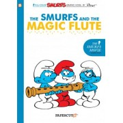 Smurfs #2: The Smurfs and the Magic Flute, The by Yvan Delporte