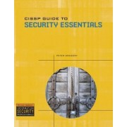 CISSP Guide to Security Essentials by Peter A. Gregory