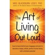 Art of Living out Loud by Meg Blackburn Losey