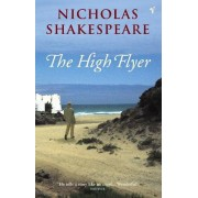 The High Flyer by Nicholas Shakespeare