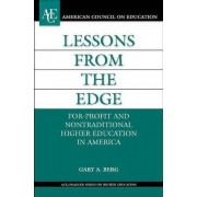 Lessons from the Edge by Gary A. Berg